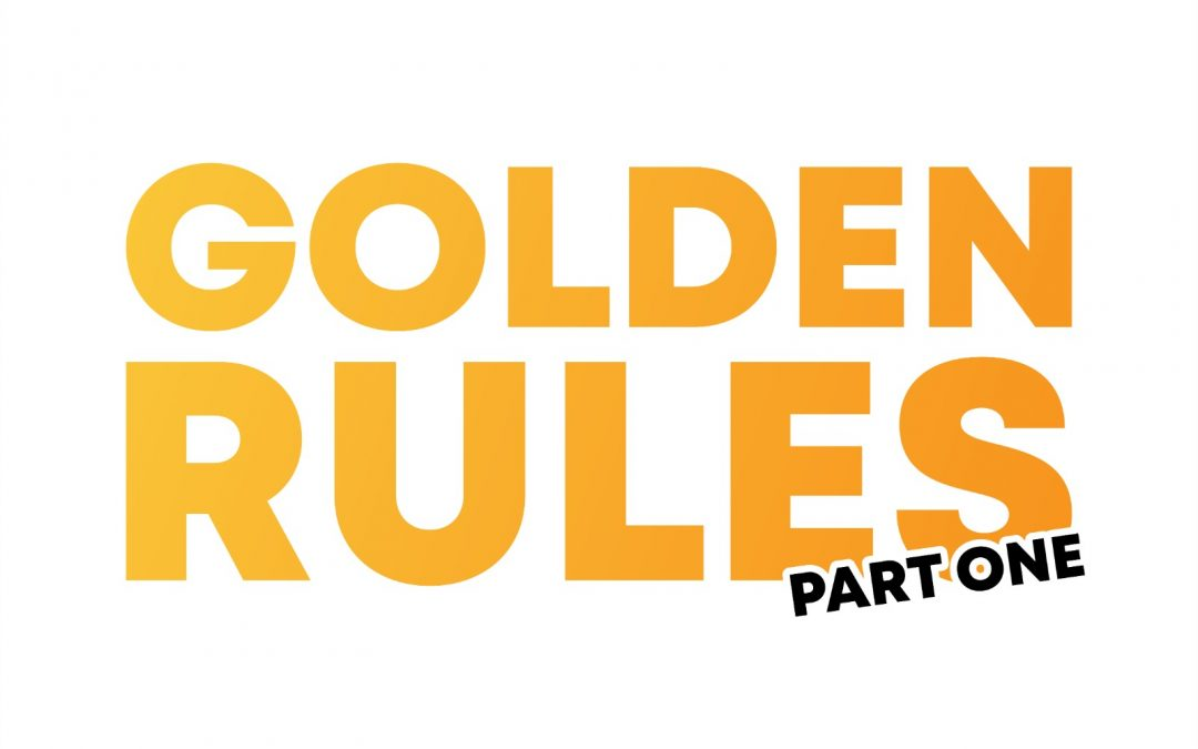 The Golden Rules of Design – Part 1